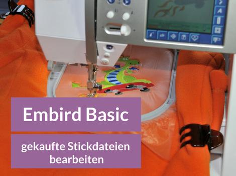 Video-Kurs: Gekaufte Stickdateien bearbeiten mit Embird Basic