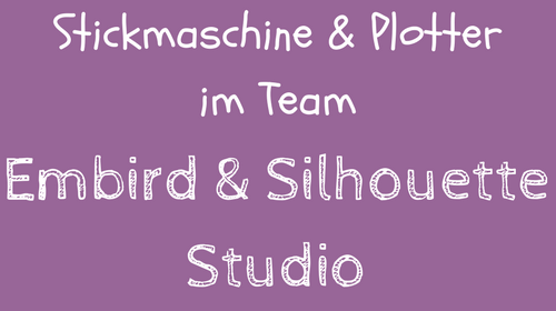 Video-Kurs: Embird & Silhouette Studio (Plotter)